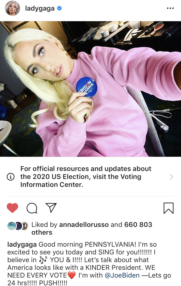 Lady Gaga openly supports Biden's team. Every vote counts and makes a difference! 1